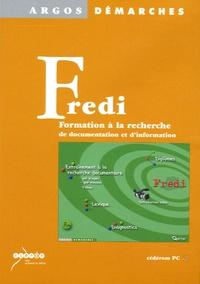 Danielle Courtoux et François Julien - Fredi Formation à la Recherche de Documentation et d'Information - CD Rom.