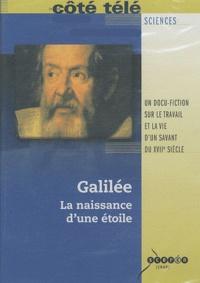 Philippe Tourancheau - Galilée - La naissance d'une étoile. 1 DVD