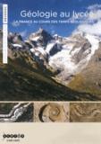 CNDP - Géologie au lycée - La France au cours des temps géologiques. 1 DVD