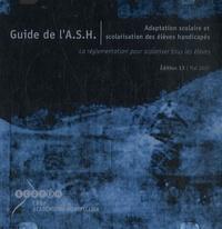 CRDP Montpellier - Guide de l'ASH - CD-ROM Adaptation scolaire et scolarisation des élèves handicapés.