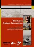 Rémy Batteault et Eric Paul - Handivoile - Pratiquer, faire pratiquer. 1 DVD