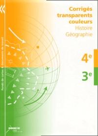 Chantal Alvarez et Marie-Noëlle Bert - Histoire-Géographie, 4e-3e - Corrigés transparents coulleurs.