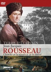 CRDP Académie de Grenoble - Jean-Jacques Rousseau, L'homme de la nature et de la liberté.
