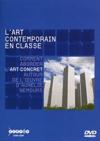 Serge Bouvier - L'art contemporain en classe - Comment aborder l'art concret autour de l'oeuvre d'Aurélie Nemours. 2 DVD