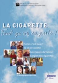 Monique Osman et Céline Buhler - La cigarette faut qu'on en parle !.