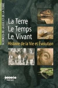 CNDP - La Terre, le Temps, le Vivant - Histoire de la vie et évolution. 1 DVD