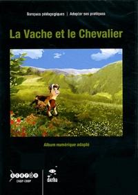 CNDP - La Vache et le Chevalier. 2 DVD