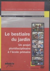 CRDP d'Alsace - Le bestiaire du jardin - Un projet pluridisciplinaire à l'école primaire.