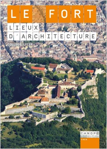 Georges Nivoix et Laurent Lutaud - Le fort - Lieux d'architecture. 1 DVD