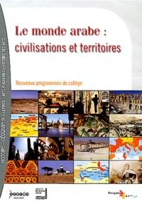 Virginie Leblanc-Sauner et Valérie Marcon - Le monde arabe : civilisations et territoires. 1 DVD