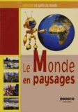 CNDP - Le Monde en paysages. 1 DVD