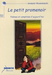CRDP Académie de Grenoble - Le petit promenoir - Poèmes et comptines d'aujourd'hui.