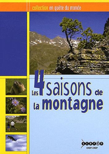 CRDP Midi-Pyrénées - Les 4 saisons de la montagne. 1 DVD