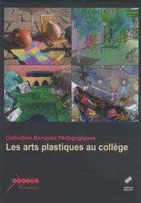 CRDP Académie de Grenoble - Les arts plastiques au collège - 1 Cédérom.