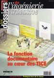Michel Bézard - Les dossiers de l'ingénierie éducative N° 49, décembre 2004 : La fonction documentaire au coeur des TICE.