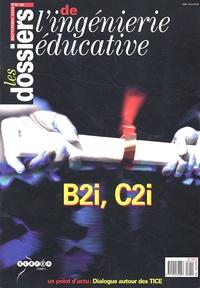 CNDP - Les dossiers de l'ingénierie éducative N° 55, Septembre 200 : B2i, C2i.