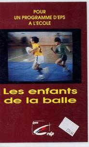 CRDP de Lyon - Les enfants de la balle - Cassette vidéo.