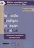 Patrice Couteret - Les troubles spécifiques du langage oral et écrit. 1 DVD