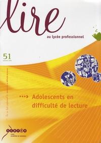 CRDP Académie de Grenoble - Lire au lycée professionnel N° 51, Automne 2008 : Adolescents en difficulté de lecture.