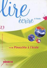 CRDP Académie de Grenoble - Lire écrire à l'école N° 23, Eté 2004 : Pinocchio à l'école.