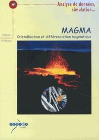 CNDP - Magma - Cristallisation et différenciation magmatique. 1 Cédérom
