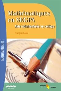 François Boule - Mathématiques en SEGPA - Aide individualisée au collège. 1 Cédérom
