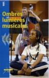 CRDP de Lyon - Ombres et lumières musicales - Cassette vidéo.