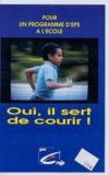 CRDP de Lyon - Oui, il sert de courir ! - Cassette vidéo.