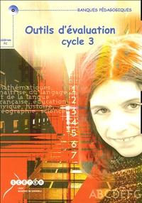 Géraldine Mastrot et Alain Simonato - Outils d'évaluation Cycle 3 - CD-ROM Licence établissement.