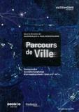 Simone Blazy et Paul Scoccimarro - Parcours de ville - Comprendre les métamorphoses d'un espace urbain : Lyon, XVIe-XXe siècles. 1 DVD
