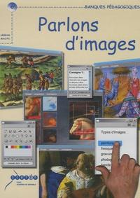 CRDP Académie de Grenoble - Parlons d'images - CD-ROM.