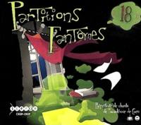 CRDP de Basse-Normandie - Partitions fantômes n° 18 - Répertoire de chants de l'académie de Caen. 3 CD audio