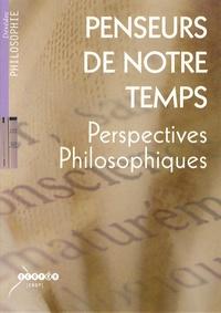 Dominique Bollinger - Penseurs de notre temps - Perspectives philosophiques, DVD vidéo.