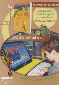 Bernard Friot - Pistes d'écriture - CD-ROM.