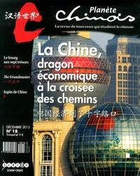 CNDP - Planète chinois N° 18, Décembre 2013 : La Chine, dragon économique à la croisée des chemins.