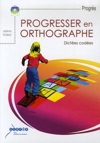 CRDP Académie de Grenoble - Progresser en orthographe - CD-ROM.