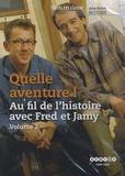 CNDP - Quelle aventure ! Au fil de l'histoire avec Fred et Jamy - Volume 2. 1 DVD