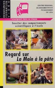 CRDP de Lyon - Regard sur La Main à la pâte.