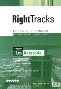 Mireille Golaszewski et Claude Renucci - Right Tracks N° 3, Juin 2005 : Les transports.