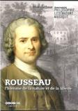 Bernard Gittler et Pascal Fancea - Rousseau - L'homme de la nature et de la liberté. 1 DVD