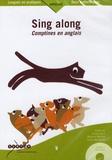 Béatrice Benosa et Cathy Marcaillou - Sing along - Comptines en anglais. 1 CD audio