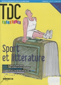 Guy Belzane - TDC école N° 37, 1er mai 2009 : Sport et littérature.