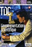Bernard Maitte - TDC N° 1010, 15 février  : L'expérimentation scientifique.