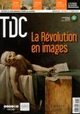 Philippe de Carbonnières - TDC N° 1013, 1er avril 2 : La Révolution en images.