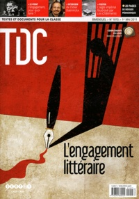 Guy Belzane - TDC N° 1015, 1er mai 201 : L'engagement littéraire.