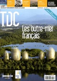 Guy Belzane - TDC N° 1017, 1er juin 20 : Les outre-mer français.
