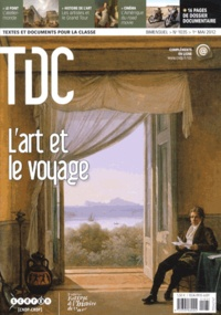 Guy Belzane - TDC N° 1035, 1er mai 201 : L'art et le voyage.