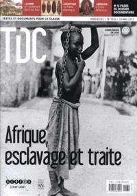 Guy Belzane - TDC N° 1036, 15 mai 2012 : Afrique, esclavage et traite.