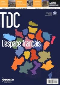 Yvette Veyret et Annette Ciattoni - TDC N° 1044, 15 novembre : L'espace français.