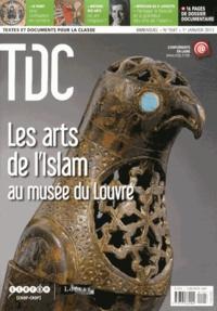 Guy Belzane - TDC N° 1047, 1er janvier : Les arts de l'Islam au musée du Louvre.
